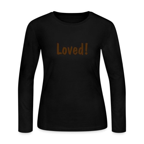 Loved! - Women's Long Sleeve Jersey T-Shirt