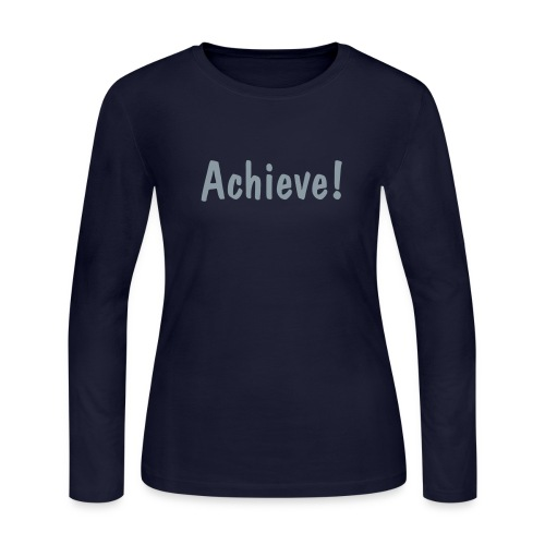 Achieve! - Women's Long Sleeve Jersey T-Shirt