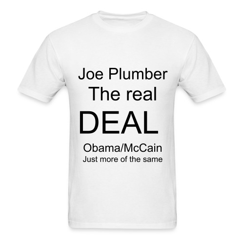 Joe the plumber  the real de - Men's T-Shirt