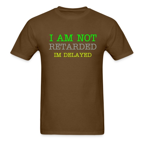Retarded Tee - Men's T-Shirt