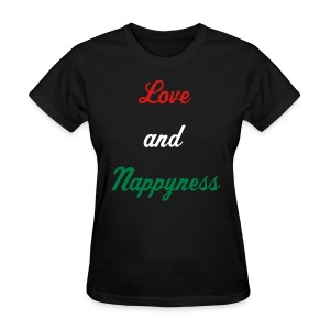 Love and Nappyness - Women's T-Shirt