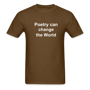Poetry can change the world - Men's T-Shirt