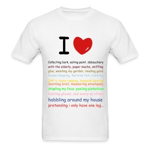 I LOVE STRANGE HOBBIES - Men's T-Shirt
