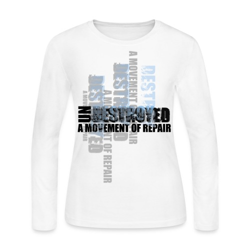 undestroyed - Women's Long Sleeve Jersey T-Shirt