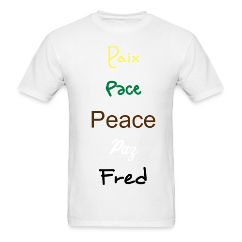 Peace to all - Men's T-Shirt