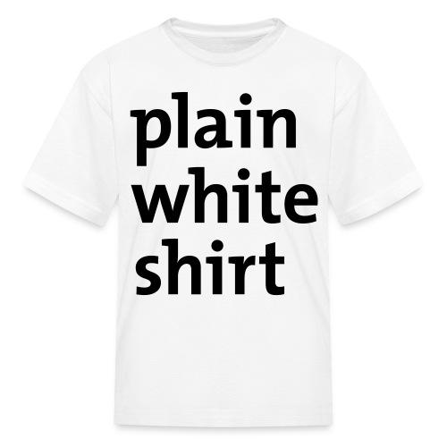 Plain White t - Kids' T-Shirt