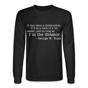 I'm the dictator - Men's Long Sleeve T-Shirt
