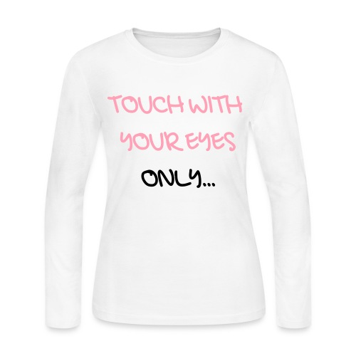 TOUCH WITH YOUR EYES ONLY - Women's Long Sleeve Jersey T-Shirt