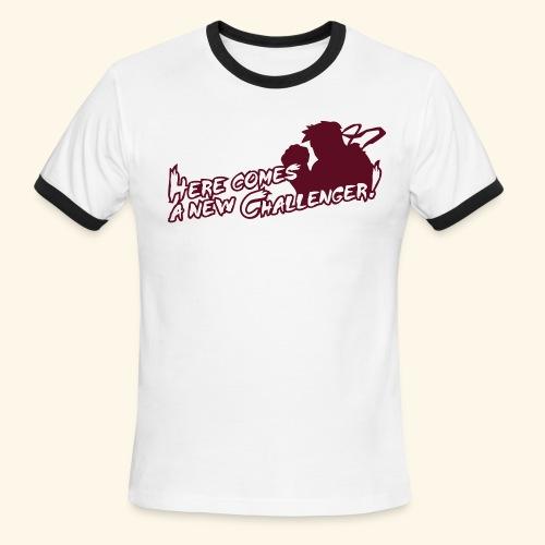 Here comes a new challenger! - Men's Ringer T-Shirt
