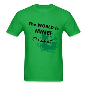 Men's The World Is Mine T-Shirt - Men's T-Shirt