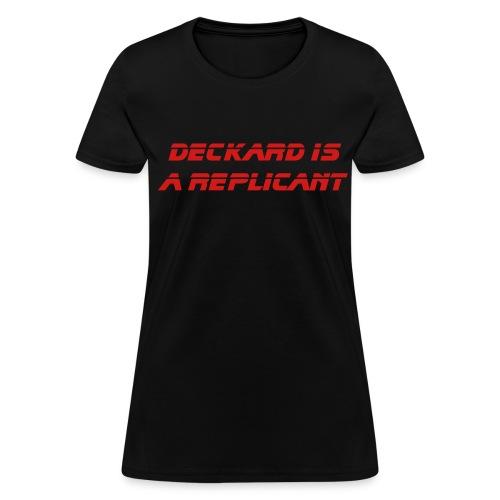 Deckard is a Replicant - WLW - Women's T-Shirt
