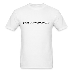 Free your inner slut - Men's T-Shirt