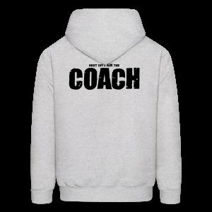 I am the coach - Men's Hoodie