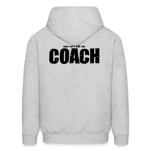 I am the coach - Men's Hoodie