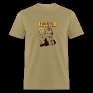 T-Shirts ~ Men's T-Shirt ~ Tequila!