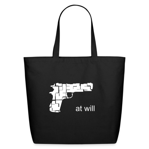 at will firearm - Eco-Friendly Cotton Tote