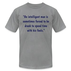 Drinking Quote - Men's Fine Jersey T-Shirt