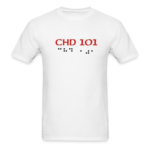 CHD 101 ADULT T SHIRT - Men's T-Shirt