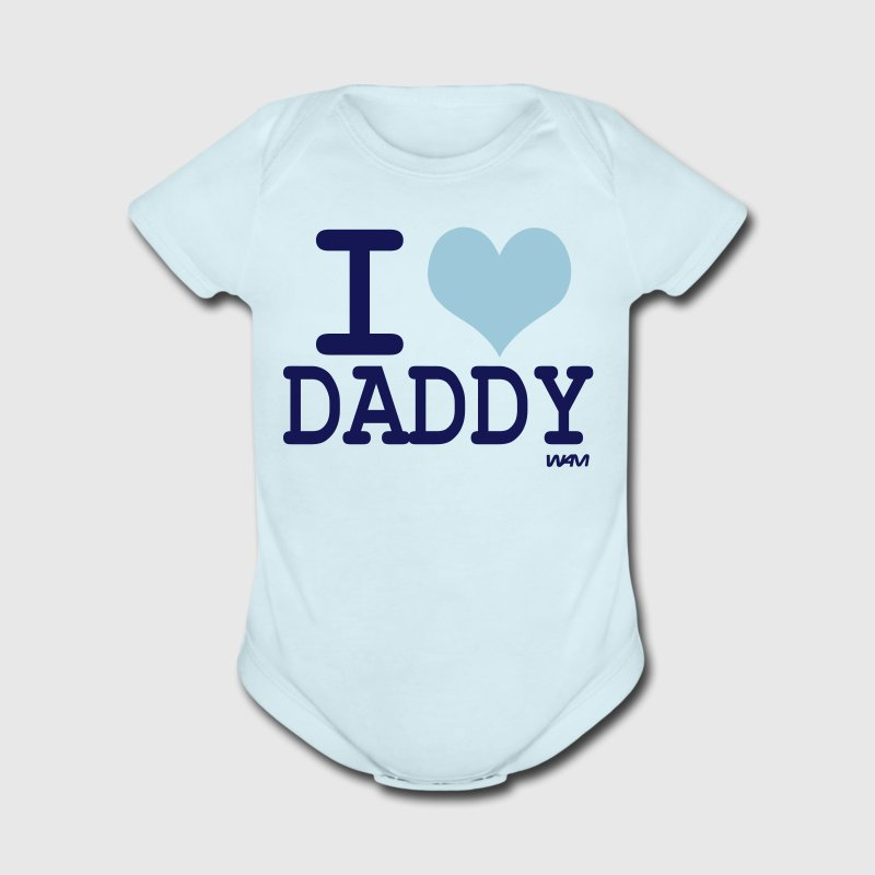 Sky blue i love daddy by wam Baby Body - Short Sleeve Baby Bodysuit