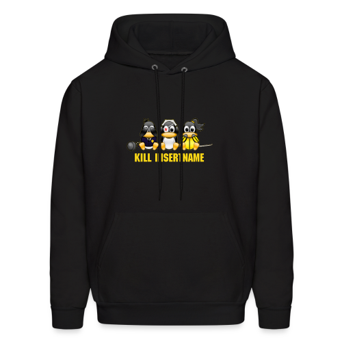 Kill insertname(Editable) - Men's Hoodie