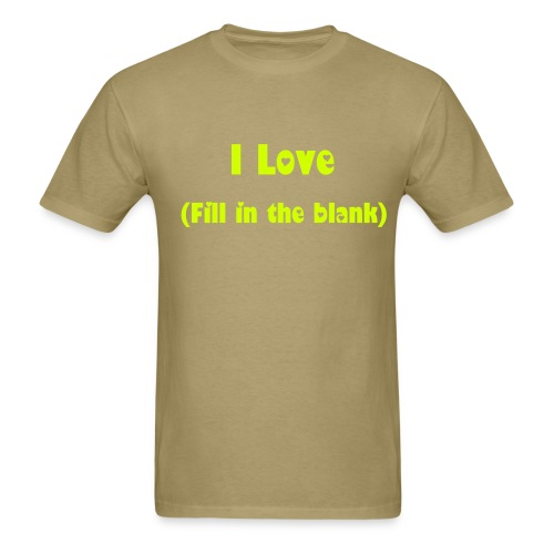 What do you love? - Men's T-Shirt