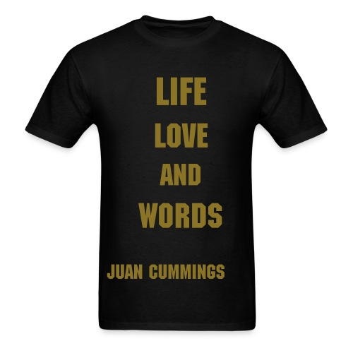 Life, Love and Words Shirt - Men's T-Shirt