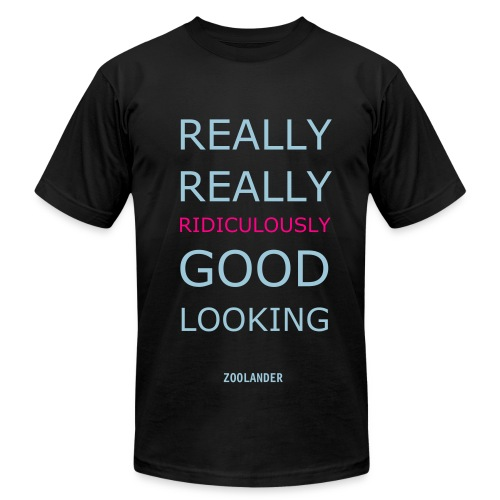 Really really ridiculously good looking - Men's Fine Jersey T-Shirt