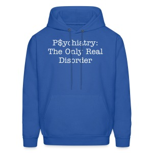 The Only Real Disorder Sweatshirt - Men's Hoodie