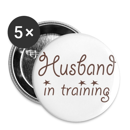 Husband In Training - Buttons large 2.2'' (5-pack)