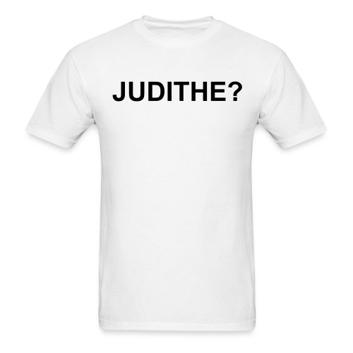 JUDITHE? - Men's T-Shirt