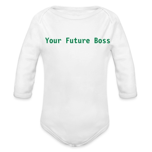 Who's the Boss, Long Sleve One size - Organic Long Sleeve Baby Bodysuit