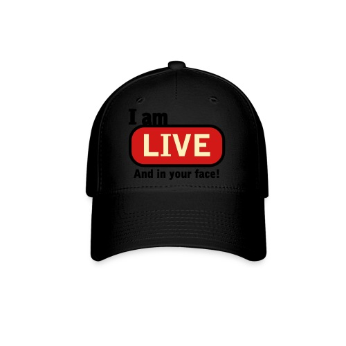 Live on your Face Hat - Baseball Cap