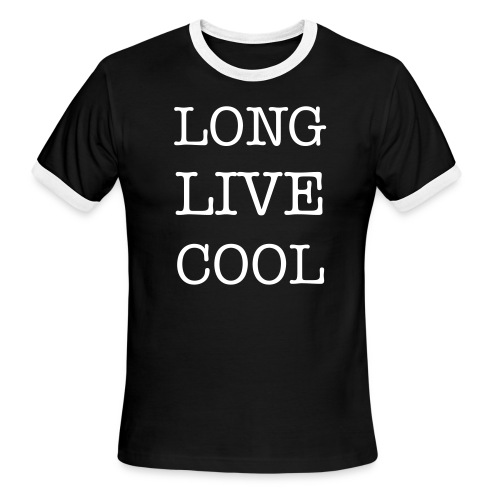 Long Live Cool Tee - Men's Ringer T-Shirt