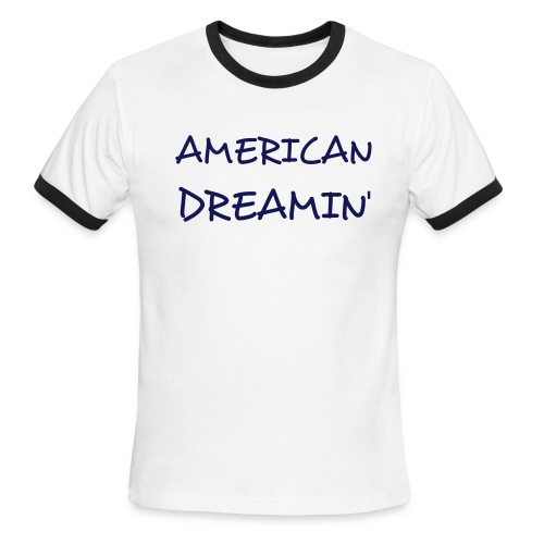 American Dreamin'  - Men's Ringer T-Shirt