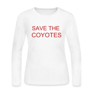 Save the Coyotes - Women's Long Sleeve Jersey T-Shirt