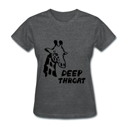 Women's Deep Throat T-Shirt - Women's T-Shirt