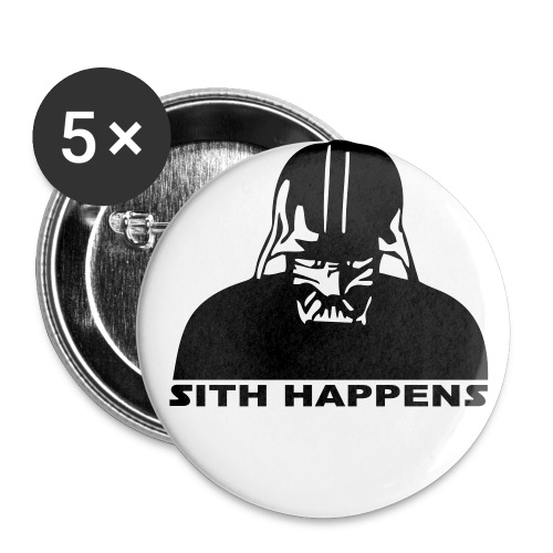 Sith Happens Pin - Large Buttons