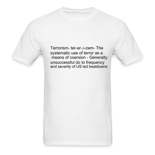 Definition of Terrorism - Men's T-Shirt