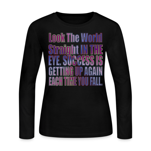 Look the world straight in the eye! - Women's Long Sleeve Jersey T-Shirt