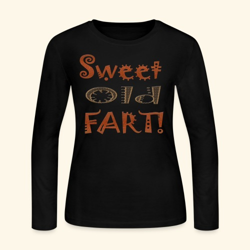 Sweet Old Fart - Women's Long Sleeve Jersey T-Shirt