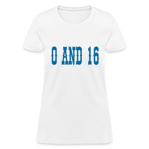 0and16 Women's Standard Weight T-Shirt - Women's T-Shirt