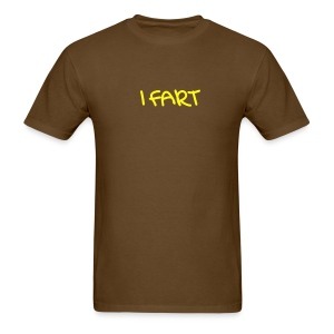 I FART A LOT . . . - Men's T-Shirt