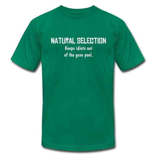 Natural Selection - Idiots out  - Men's Fine Jersey T-Shirt
