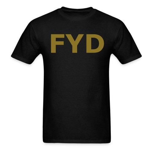 GOLD FOIL Fight Your Dad T-shirt - Men's T-Shirt