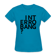 T-Shirts ~ Women's T-Shirt ~ Interrobang‽