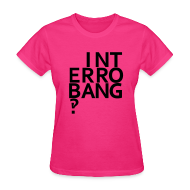 T-Shirts ~ Women's T-Shirt ~ Interrobang‽
