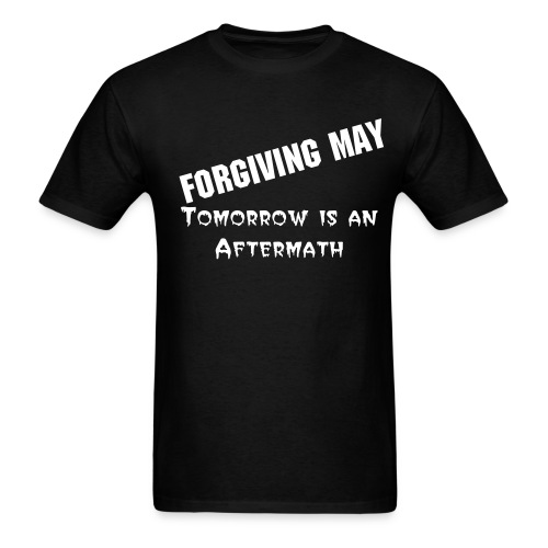 Tomorrow is an Aftermath (Black) - Men's T-Shirt