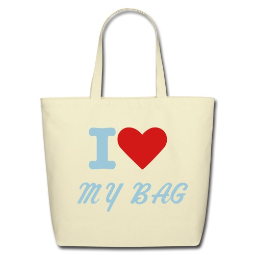 I LOVE MY BAG - Eco-Friendly Cotton Tote