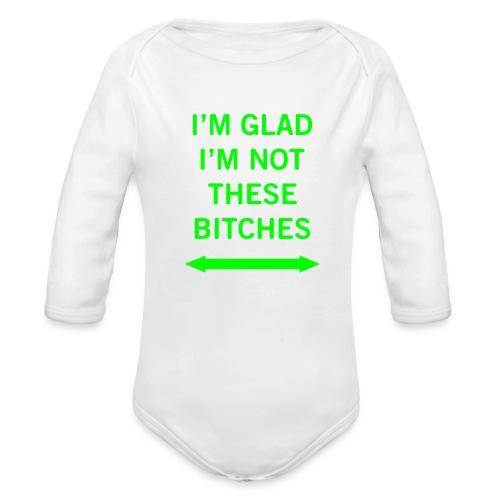 baby bitches - Organic Long Sleeve Baby Bodysuit