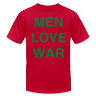 T-Shirts ~ Men's T-Shirt by American Apparel ~ MEN LOVE WAR (Christmas)